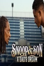 Snoop & Son: A Dad's Dream: Season 1