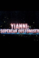 Yianni: Supercar Customiser: Season 1