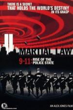 Martial Law 9/11: Rise Of The Police State