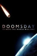 Doomsday: 10 Ways The World Will End: Season 1