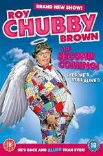 Roy Chubby Brown: The Second Coming