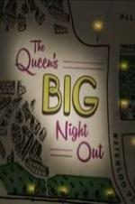The Queen's Big Night Out