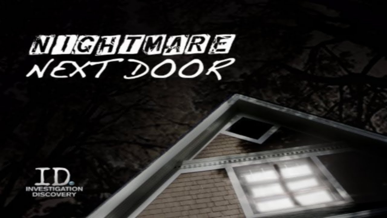 Nightmare Next Door: Season 2