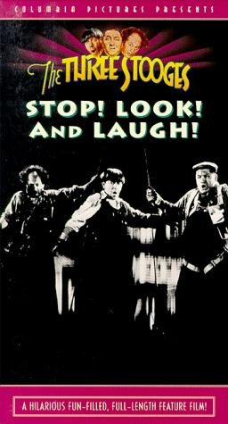 Stop! Look! And Laugh!