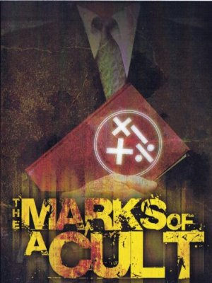 The Marks Of A Cult: A Biblical Analysis