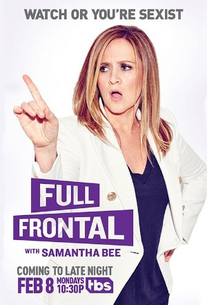 Full Frontal With Samantha Bee: Season 3