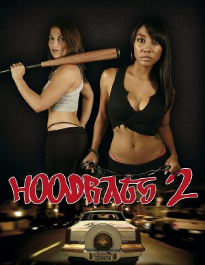 Hoodrats 2: Hoodrat Warriors