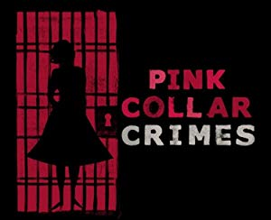 Pink Collar Crimes: Season 1