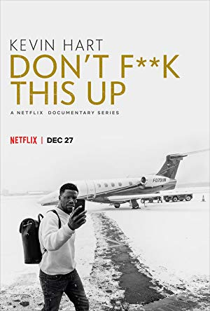 Kevin Hart: Don't Fuck This Up: Season 1