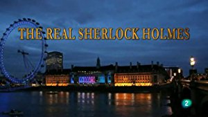 The Real Sherlock Holmes