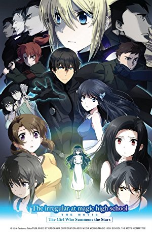 The Irregular At Magic High School: The Movie - The Girl Who Summons The Stars
