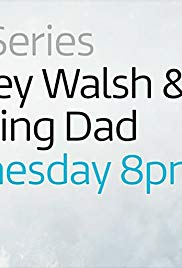 Bradley Walsh & Son: Breaking Dad: Season 1