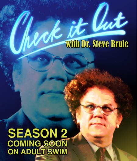 Check It Out! With Dr. Steve Brule: Season 2