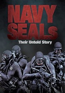 Navy Seals: Their Untold Story