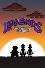 Legends Of Chamberlain Heights: Season 1