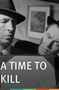 A Time To Kill 1955