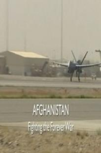 Afghanistan: Fighting The Forever War