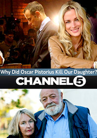 Why Did Oscar Pistorius Kill Our Daughter?