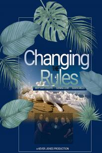 Changing The Rules 2: The Movie