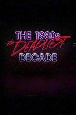 The 1980s: The Deadliest Decade: Season 2
