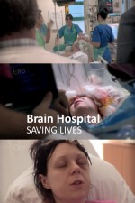 Brain Hospital: Saving Lives: Season 2