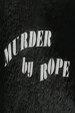 Murder By Rope