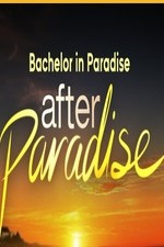 Bachelor In Paradise: After Paradise: Season 1