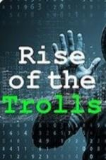 Rise Of The Trolls