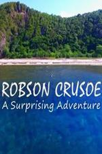 Robson Crusoe: A Surprising Adventure