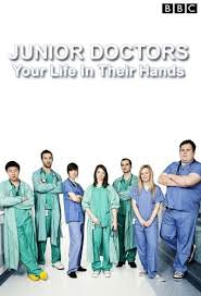 Junior Doctors: Your Life In Their Hands: Season 1