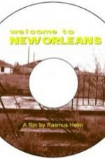 Welcome To New Orleans