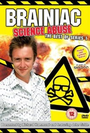 Brainiac: Science Abuse: Season 1