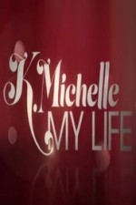 K.michelle: My Life: Season 1
