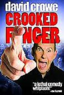 David Crowe: Crooked Finger